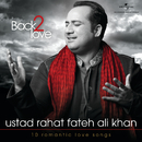 Back 2 Love/Rahat Fateh Ali Khan