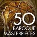 50 Baroque Masterpieces/John Eliot Gardiner