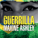 Guerrilla/Maxine Ashley