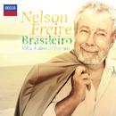 Brasileiro - Villa-Lobos & Friends/Nelson Freire