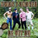 Swag I Skogen (feat. Alejandro Fuentes-Bergström)/De Vet Du