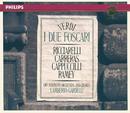 Verdi: I Due Foscari/Piero Cappuccilli, José Carreras, Katia Ricciarelli, Samuel Ramey, ORF Symphony Chorus, ORF Symphony Orchestra, Lamberto Gardelli