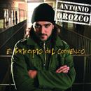 El Principio Del Comienzo/Antonio Orozco