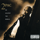 Me Against The World/2PAC (TUPAC SHAKUR)