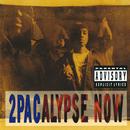 2Pacalypse Now/2PAC (TUPAC SHAKUR)