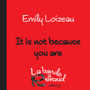 It Is Not Because You Are(La bande à Renaud, volume 2)/Emily Loizeau