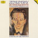 Zemlinsky: The String Quartets/LaSalle Quartet