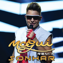 Sonhar (Remix)/MC Gui