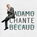 Adamo chante Becaud/Salvatore Adamo
