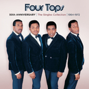 50th Anniversary | The Singles Collection | 1964-1972/Four Tops