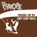Passin' Me By (Hot Chip Remix)/The Pharcyde