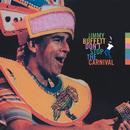 Don't Stop The Carnival/Jimmy Buffett