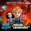 Völlig losgelöst (Original Motion Picture Soundtrack - Der kleine Medicus)/Deine Freunde