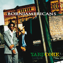 Yardcore/Born Jamericans
