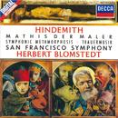 Hindemith: Symphonie 'Mathis der Maler' / Trauermusik / Symphonic Metamorphosis/San Francisco Symphony, Herbert Blomstedt