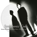 Symphonic Code | Susumu Hirasawa Instrumental Music: The Polydor years/平沢進