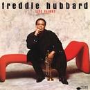 Life Flight/Freddie Hubbard