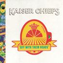 Off With Their Heads (European Version)/Kaiser Chiefs