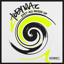 Eye'M All Mixed Up (Remixes)/TobyMac