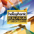 Runaway (feat. Aaron Camper)/Hollaphonic