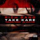 Take Kare (feat. Young Thug, Lil Wayne)/Rich Gang