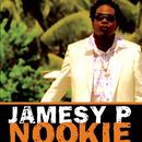 Nookie/Jamesy P.