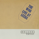 Live At Leeds (Deluxe Edition)/The Who