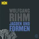 Rihm: Jagden und Formen/Ensemble Modern, Dominique My