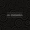 Os Mutantes/Os Mutantes
