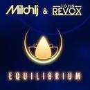 Equilibrium/Mitch LJ, John Revox