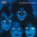 Creatures Of The Night/Kiss