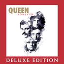 Queen Forever (Deluxe Edition)/Queen