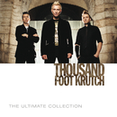 The Ultimate Collection/Thousand Foot Krutch