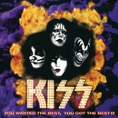 You Wanted The Best, You Got The Best (Live)/Kiss