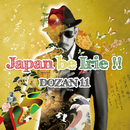 Japan be Irie!!/DOZAN11