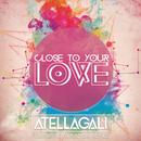 Close To Your Love (feat. Amanda Renee)/AtellaGali