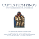 Carols from King's/The Choir of King's College, Cambridge