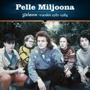 Johanna-vuodet 1981-1984/Pelle Miljoona