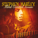 Mind Control (Acoustic)/Stephen Marley