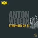Webern: Symphony Op.21/Christiane Oelze, Gerald Finley, Berliner Philharmoniker, Pierre Boulez, BBC Singers