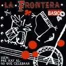 Siempre Hay Algo Que Celebrar/La Frontera