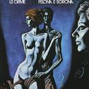 Felona E Sorona/Le Orme