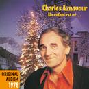 Un enfant est né/Charles Aznavour