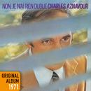 Non, je n'ai rien oublié (Remastered 2014)/Charles Aznavour