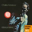 Idiote je t'aime... (Remastered 2014)/Charles Aznavour