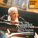 Charles Aznavour & The Clayton-Hamilton Jazz Orchestra/Charles Aznavour, The Clayton-Hamilton Jazz Orchestra