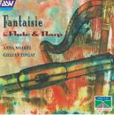 Fantaisie for Flute & Harp/Anna Noakes/Gillian Tingay/Anna Noakes, Gillian Tingay