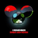 I Remember (Shiba San Remix)/deadmau5