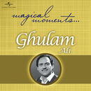 Magical Moments/Ghulam Ali