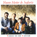 Todos En Un Cantar/Nuevo Mester de Juglaria